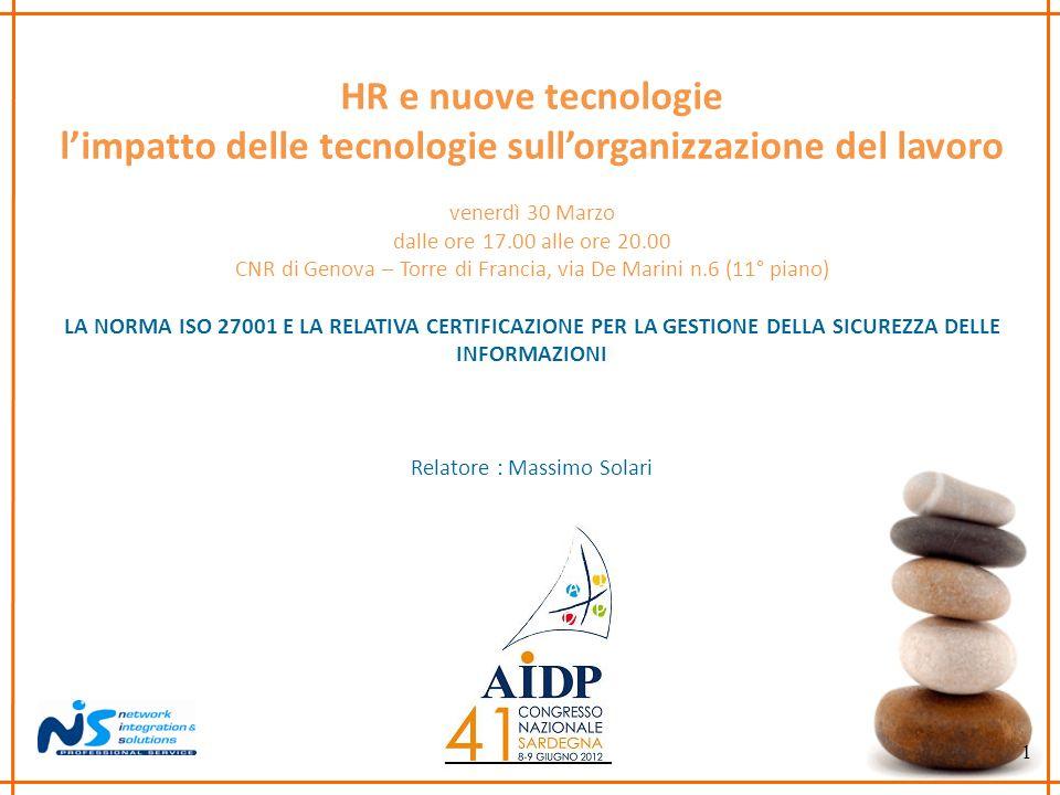 1 HR e nuove tecnologie limpatto delle tecnologie sullorganizzazione del lavoro venerdì 30 Marzo dalle ore 17.00 alle ore 20.00 CNR di Genova – Torre