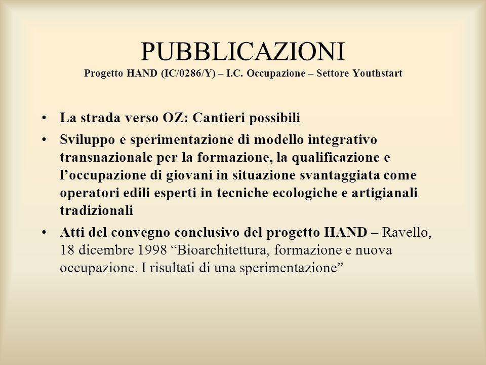 PUBBLICAZIONI Progetto HAND (IC/0286/Y) – I.C.