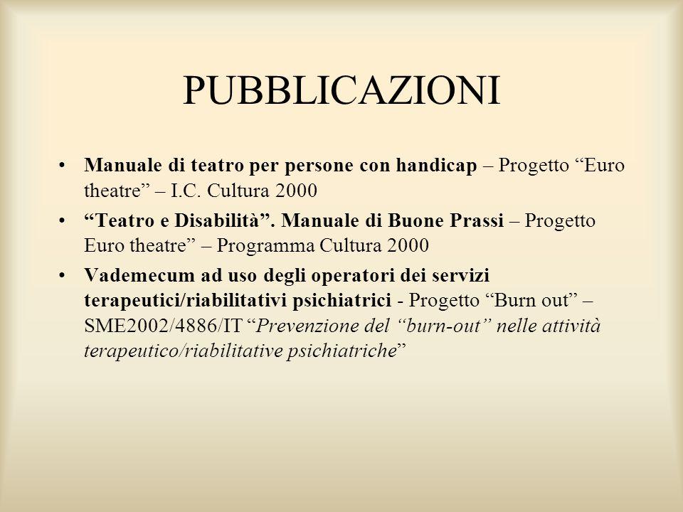 PUBBLICAZIONI Manuale di teatro per persone con handicap – Progetto Euro theatre – I.C.