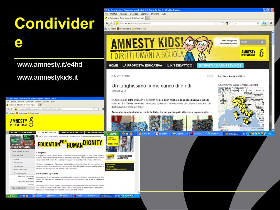 Condivider e www.amnesty.it/e4hd www.amnestykids.it