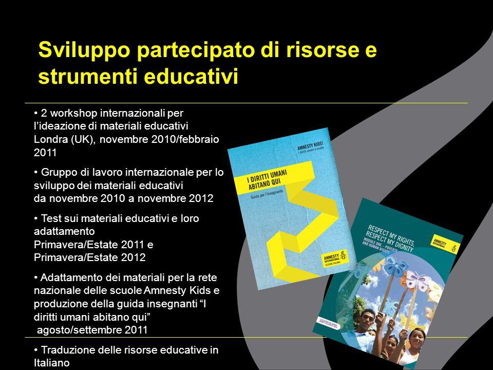Sviluppo partecipato di risorse e strumenti educativi 2 workshop internazionali per lideazione di materiali educativi Londra (UK), novembre 2010/febbr