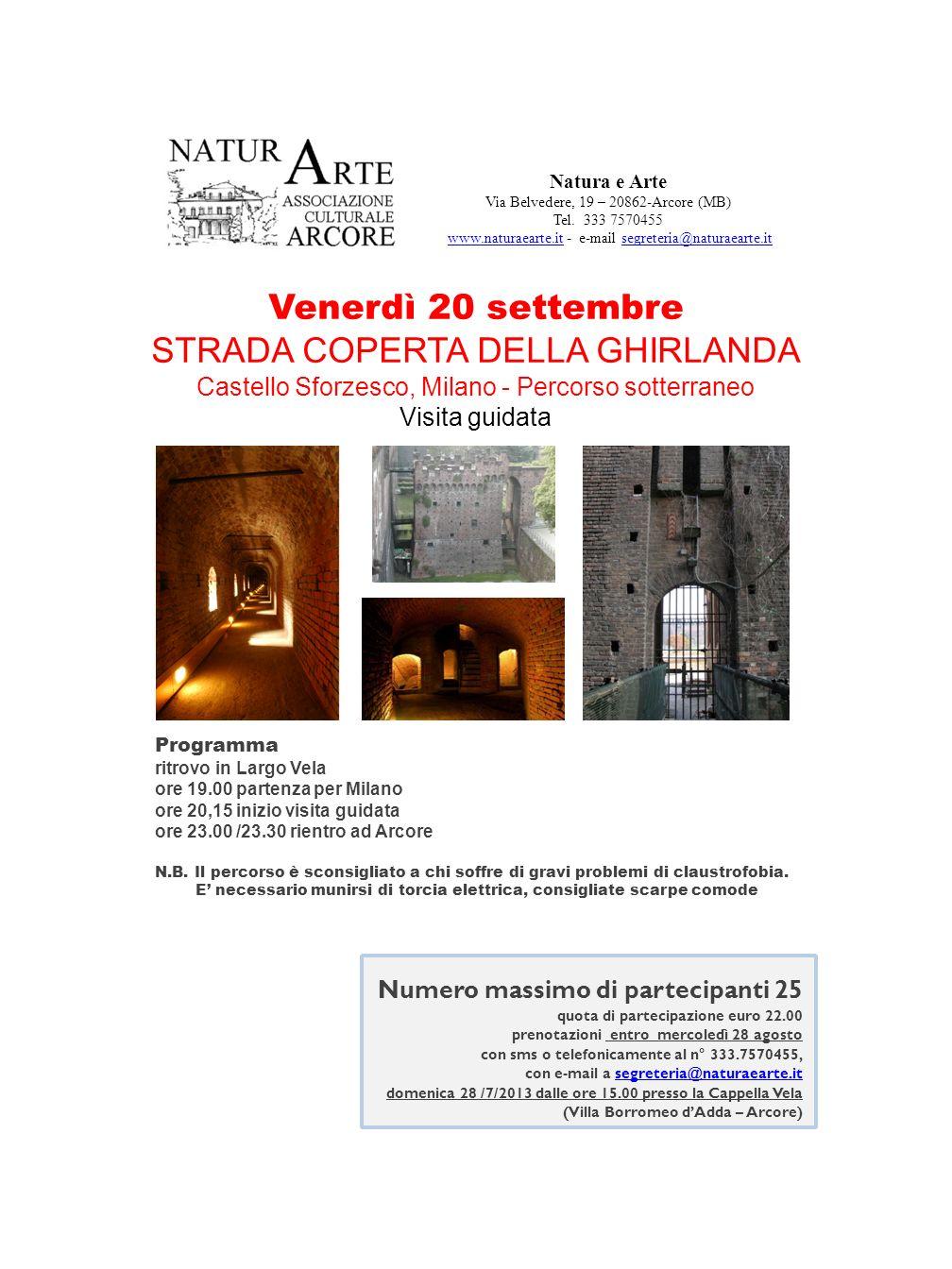 Natura e Arte Via Belvedere, 19 – 20862-Arcore (MB) Tel. 333 7570455 www.naturaearte.it - e-mail segreteria@naturaearte.itwww.naturaearte.itsegreteria