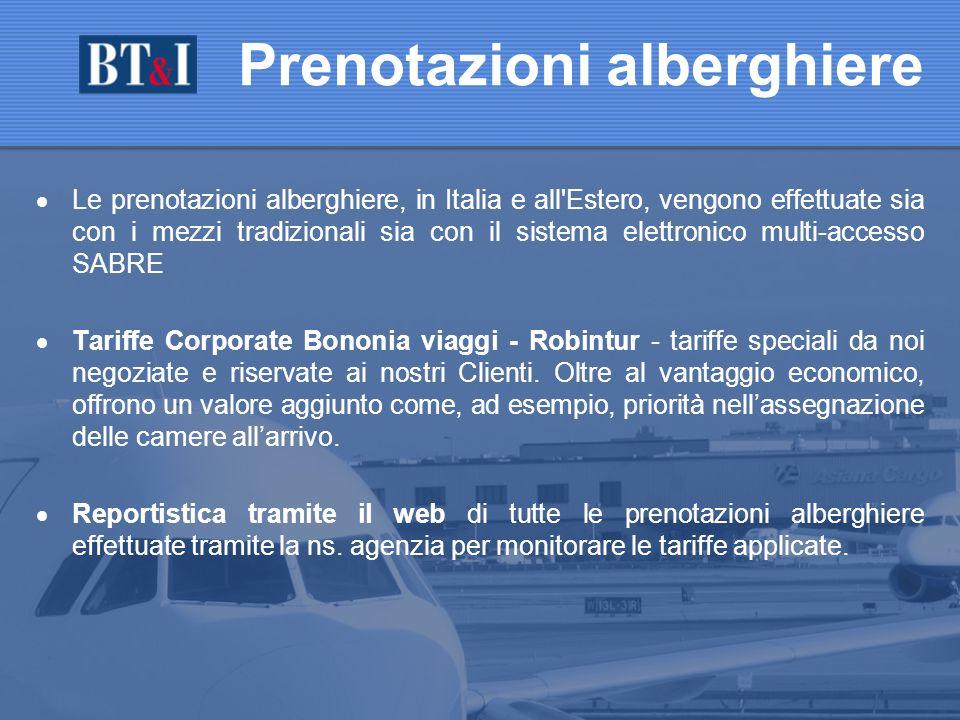 Le prenotazioni alberghiere, in Italia e all Estero, vengono effettuate sia con i mezzi tradizionali sia con il sistema elettronico multi-accesso SABRE Tariffe Corporate Bononia viaggi - Robintur - tariffe speciali da noi negoziate e riservate ai nostri Clienti.