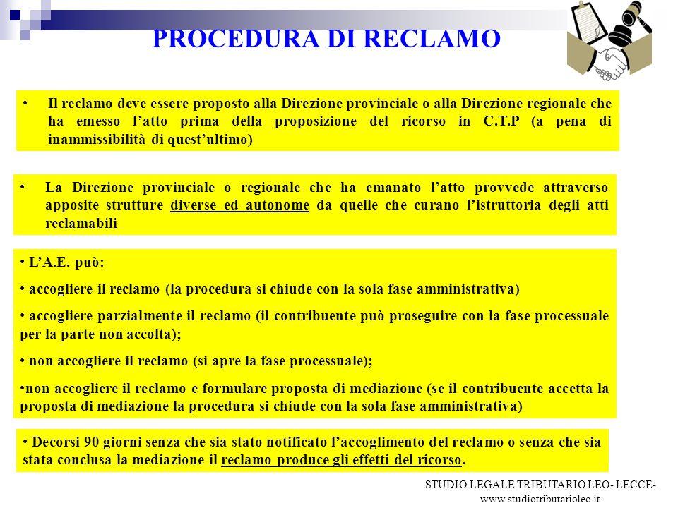 PROCEDURA DI RECLAMO Il reclamo deve essere proposto alla Direzione provinciale o alla Direzione regionale che ha emesso latto prima della proposizion