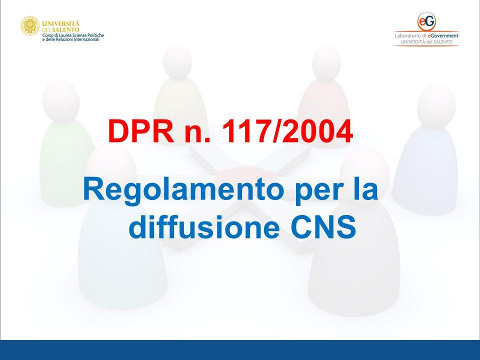 DPR n. 117/2004 Regolamento per la diffusione CNS