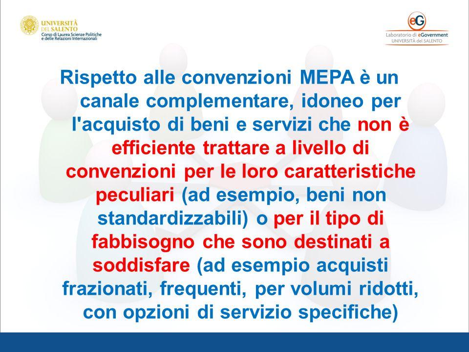Rispetto alle convenzioni MEPA è un canale complementare, idoneo per l'acquisto di beni e servizi che non è efficiente trattare a livello di convenzio