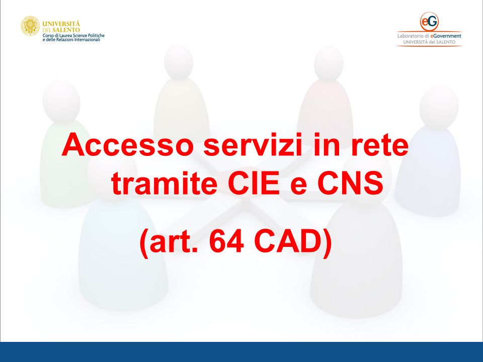 Accesso servizi in rete tramite CIE e CNS (art. 64 CAD)