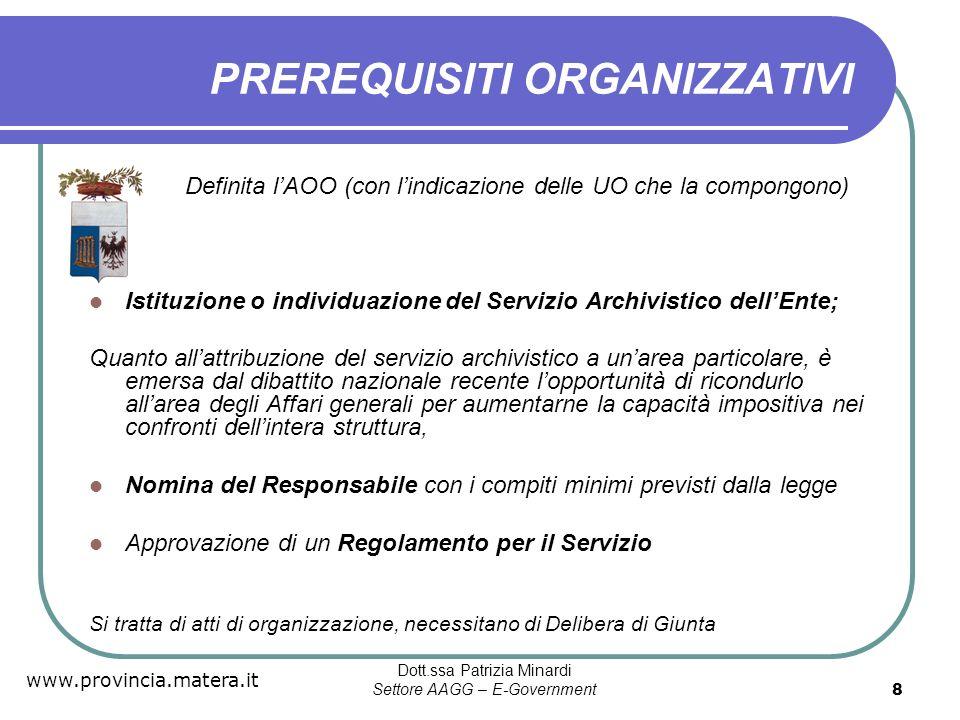 www.provincia.matera.it Dott.ssa Patrizia Minardi Settore AAGG – E-Government 9 Istituzione Servizio Archivistico Lart.