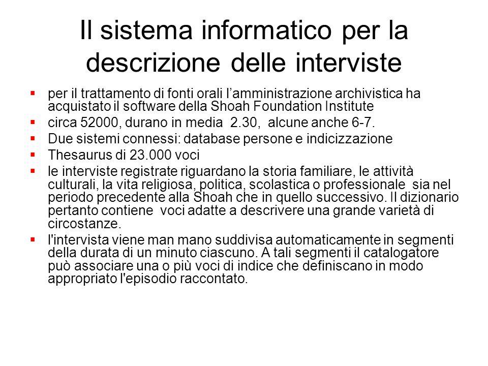 Il sistema informatico per la descrizione delle interviste per il trattamento di fonti orali lamministrazione archivistica ha acquistato il software d