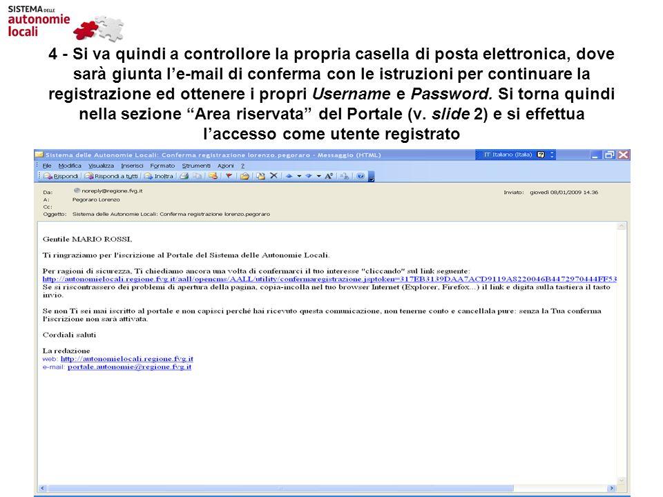 4 - Si va quindi a controllore la propria casella di posta elettronica, dove sarà giunta le-mail di conferma con le istruzioni per continuare la regis