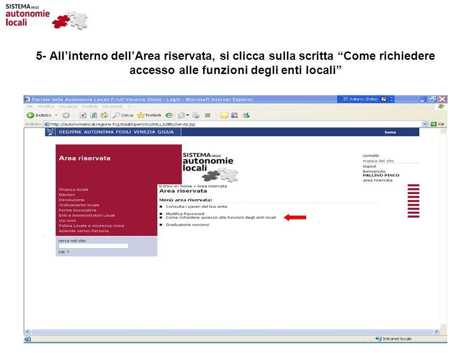 5- Allinterno dellArea riservata, si clicca sulla scritta Come richiedere accesso alle funzioni degli enti locali