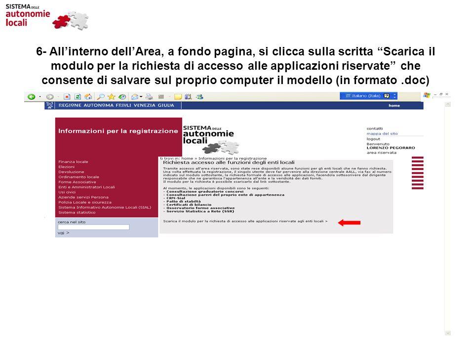 6- Allinterno dellArea, a fondo pagina, si clicca sulla scritta Scarica il modulo per la richiesta di accesso alle applicazioni riservate che consente
