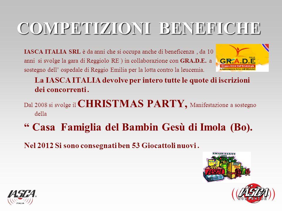COMPETIZIONI BENEFICHE IASCA ITALIA SRL è da anni che si occupa anche di beneficenza, da 10 anni si svolge la gara di Reggiolo RE ) in collaborazione
