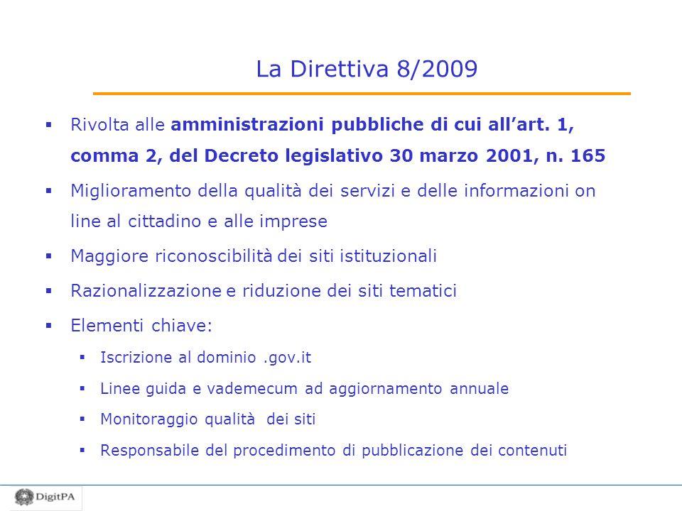 La Direttiva 8/2009 Rivolta alle amministrazioni pubbliche di cui allart.