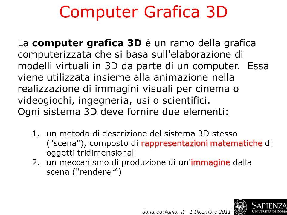 La computer grafica 3D è un ramo della grafica computerizzata che si basa sull'elaborazione di modelli virtuali in 3D da parte di un computer. Essa vi