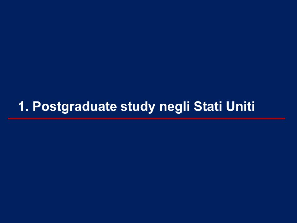 1. Postgraduate study negli Stati Uniti