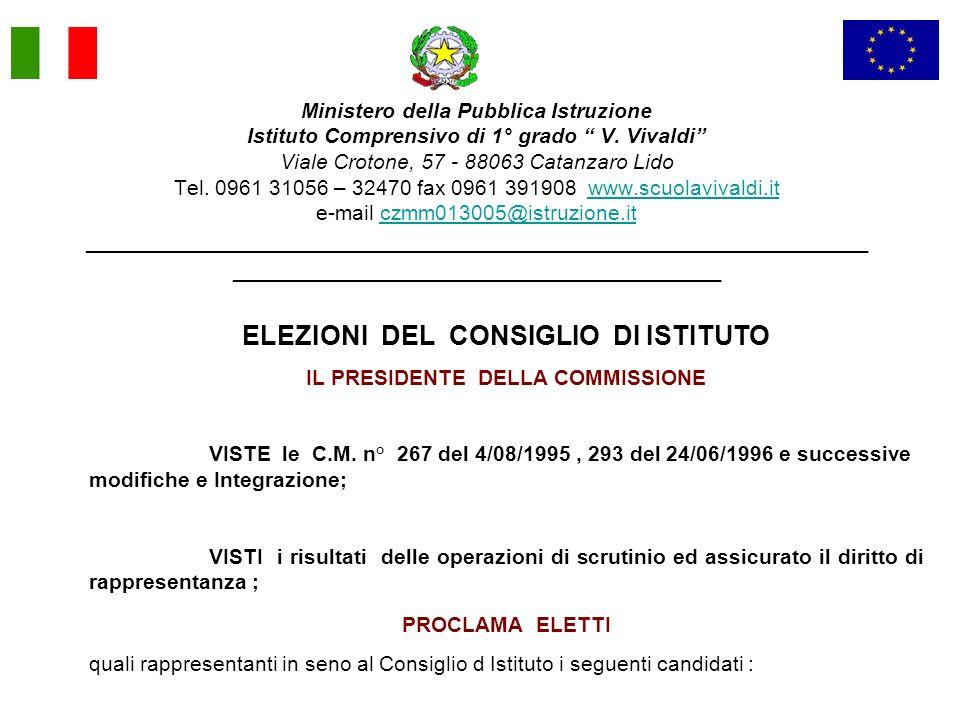 Ministero della Pubblica Istruzione Istituto Comprensivo di 1° grado V. Vivaldi Viale Crotone, 57 - 88063 Catanzaro Lido Tel. 0961 31056 – 32470 fax 0