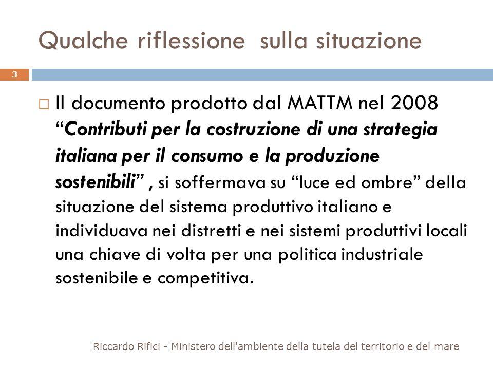 Qualche riflessione sulla situazione Il documento prodotto dal MATTM nel 2008Contributi per la costruzione di una strategia italiana per il consumo e