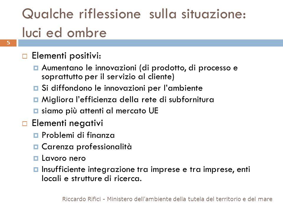 Qualche riflessione sulla situazione: luci ed ombre Elementi positivi: Aumentano le innovazioni (di prodotto, di processo e soprattutto per il servizi