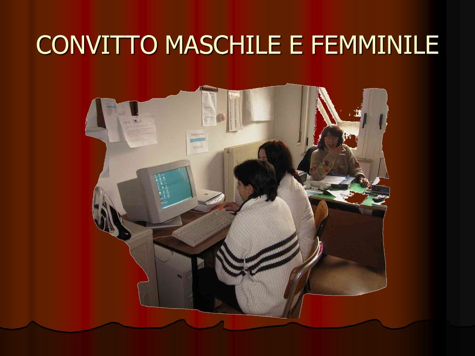 CONVITTO MASCHILE E FEMMINILE