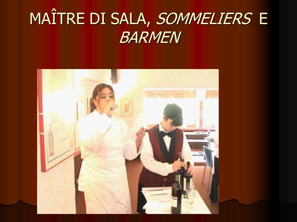 MAÎTRE DI SALA, SOMMELIERS E BARMEN
