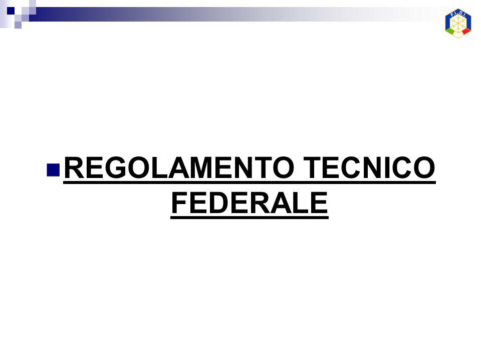 REGOLAMENTO TECNICO FEDERALE