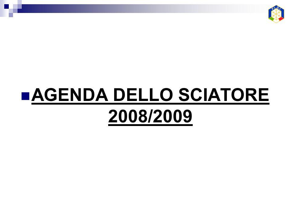 AGENDA DELLO SCIATORE 2008/2009