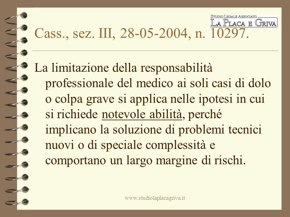 Cass., sez. III, 28-05-2004, n. 10297.