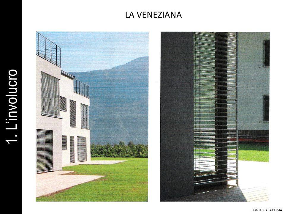 LA VENEZIANA FONTE CASACLIMA 1. Linvolucro