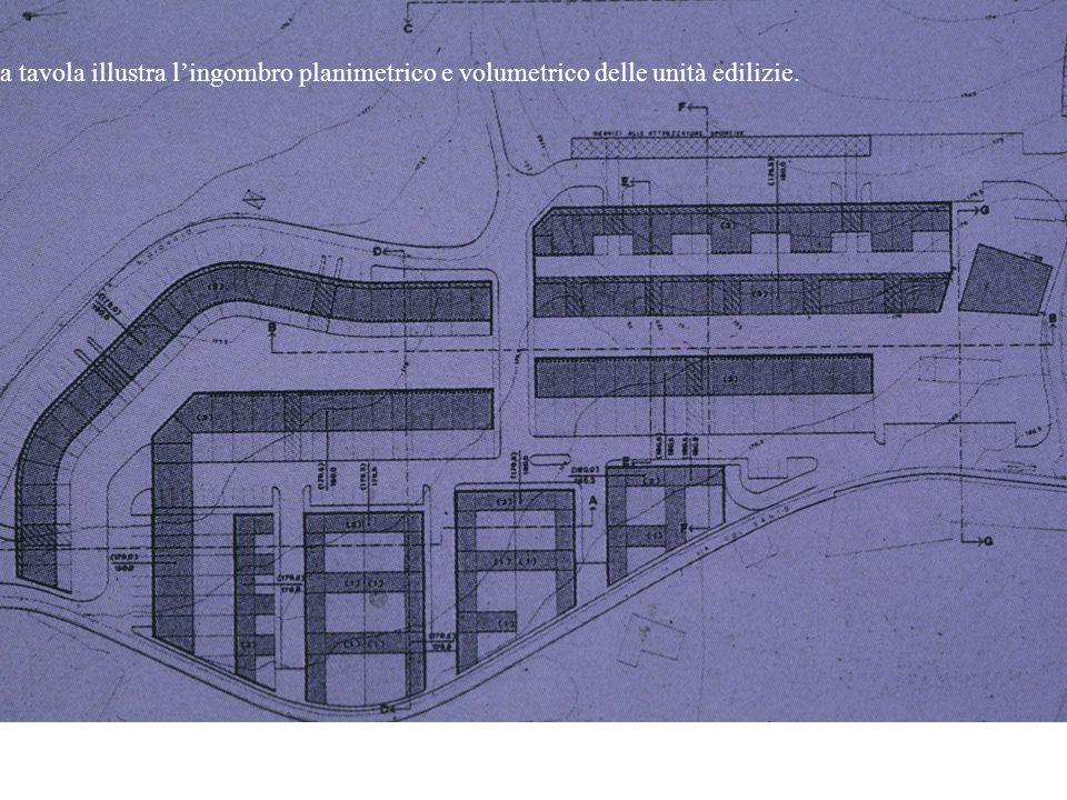 La tavola illustra lingombro planimetrico e volumetrico delle unità edilizie.