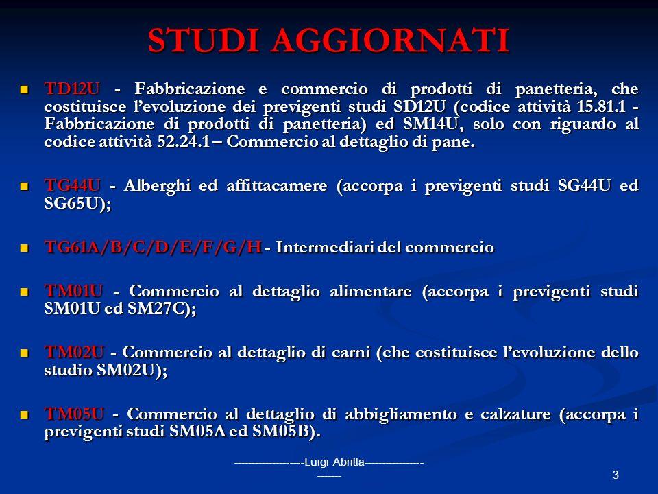 3 --------------------Luigi Abritta----------------- ------- STUDI AGGIORNATI TD12U - Fabbricazione e commercio di prodotti di panetteria, che costitu