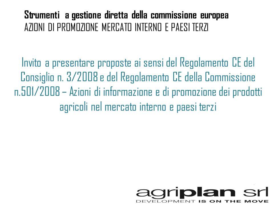 Invito a presentare proposte ai sensi del Regolamento CE del Consiglio n. 3/2008 e del Regolamento CE della Commissione n.501/2008 – Azioni di informa