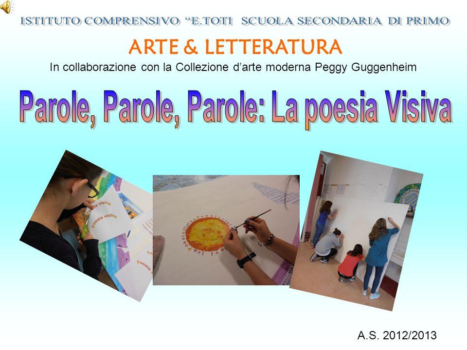 ARTE & LETTERATURA In collaborazione con la Collezione darte moderna Peggy Guggenheim A.S.