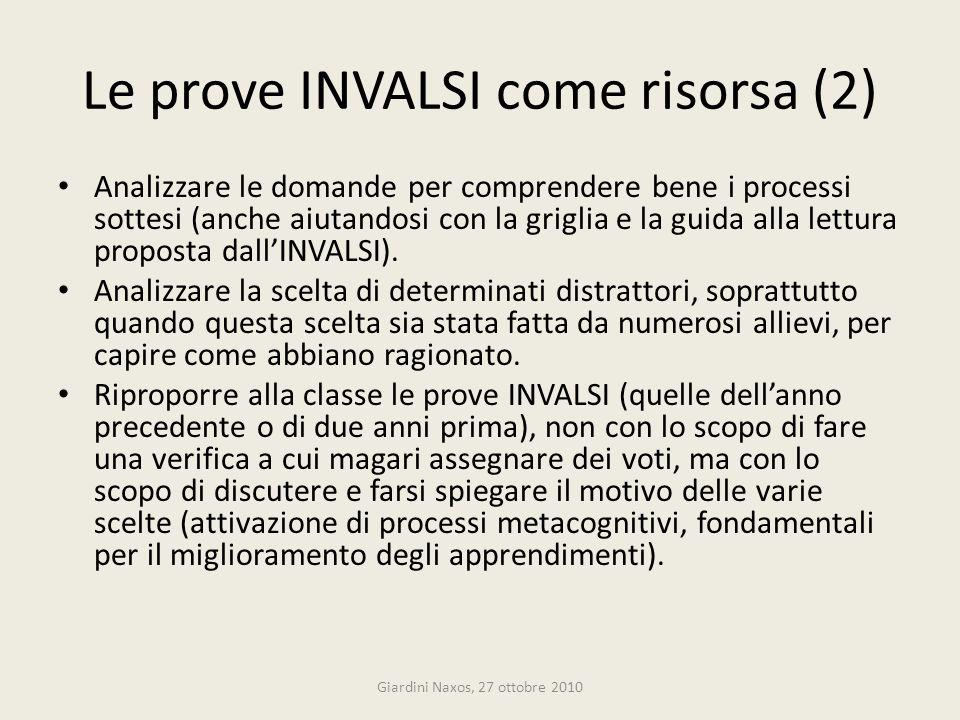 Le prove INVALSI come risorsa (2) Analizzare le domande per comprendere bene i processi sottesi (anche aiutandosi con la griglia e la guida alla lettu