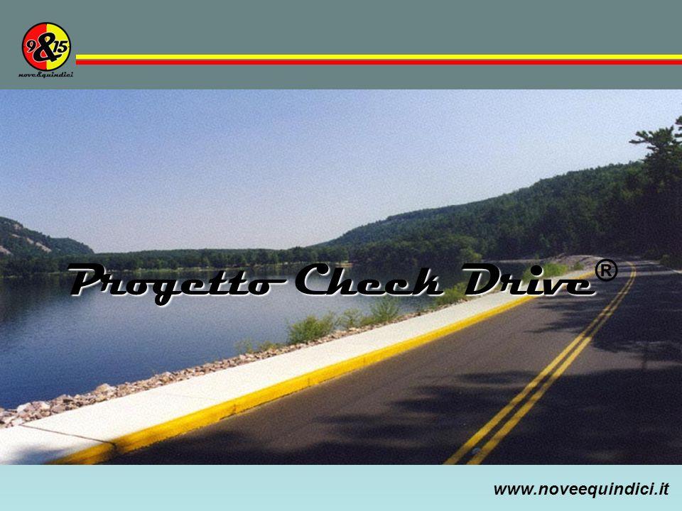 www.noveequindici.it Progetto Check Drive Progetto Check Drive ®
