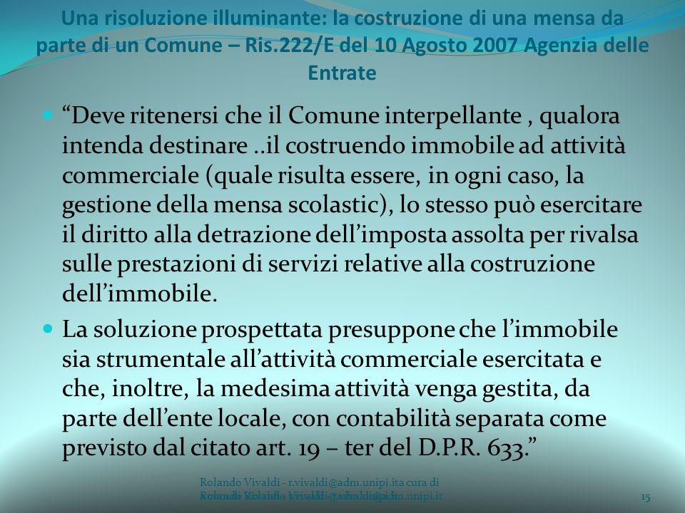 Rolando Vivaldi - r.vivaldi@adm.unipi.ita cura di Rolando Vivaldi - r.vivaldi@adm.unipi.it15a cura di Rolando Vivaldi - r.vivaldi@adm.unipi.it Una ris