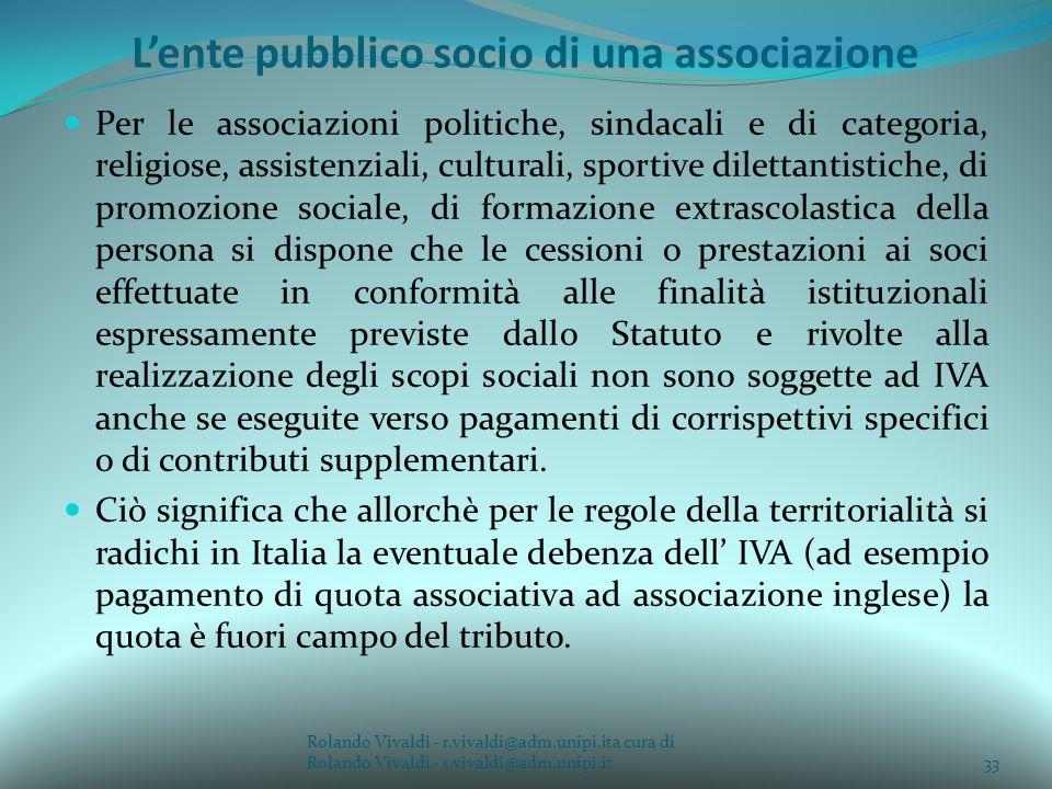 Lente pubblico socio di una associazione Per le associazioni politiche, sindacali e di categoria, religiose, assistenziali, culturali, sportive dilett