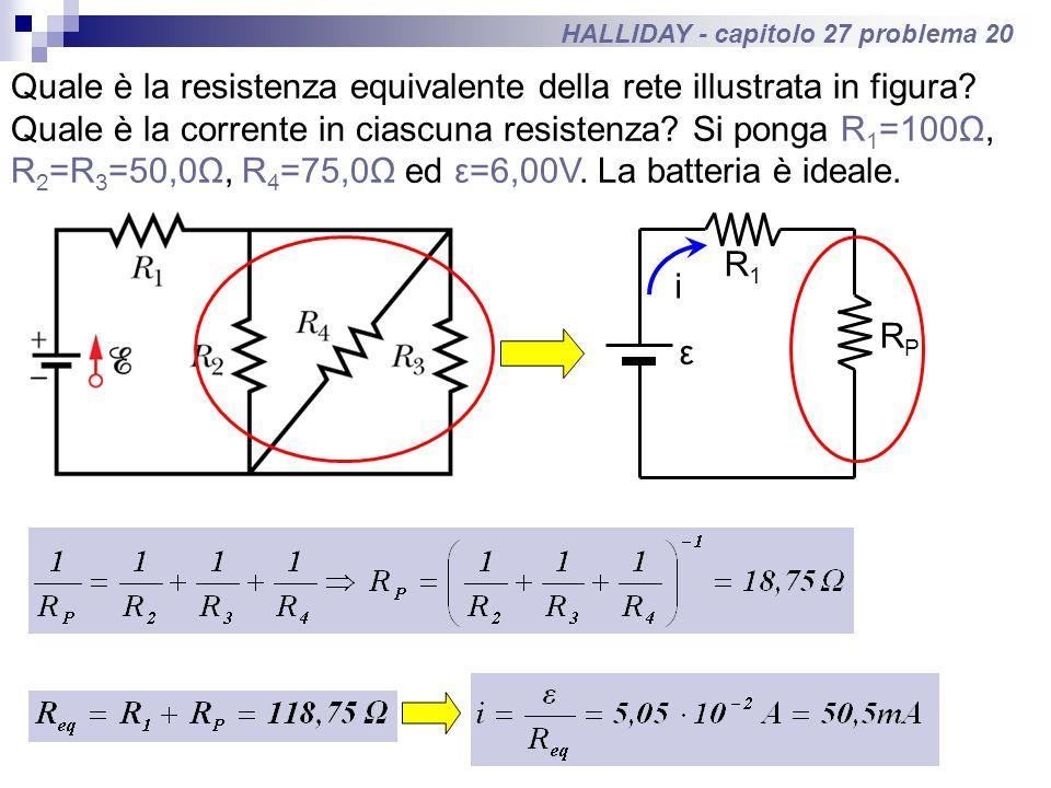 HALLIDAY - capitolo 27 problema 20 Quale è la resistenza equivalente della rete illustrata in figura? Quale è la corrente in ciascuna resistenza? Si p