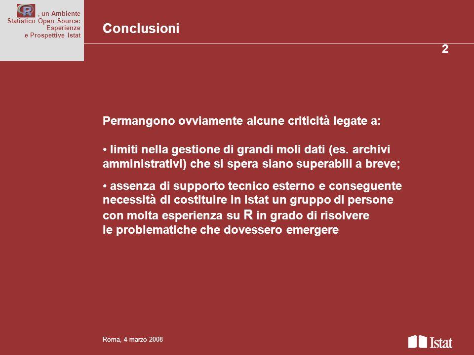 Titolo del convegno anche su più righe Permangono ovviamente alcune criticità legate a: limiti nella gestione di grandi moli dati (es.