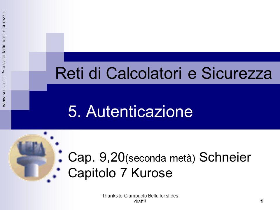 www.sci.unich.it/~bista/didattica/reti-sicurezza/ Panoramica estesa (new) 22 Stefano Bistarelli – Reti di calcolatori e Sicurezza Thanks to Giampaolo Bella for slides draft!.