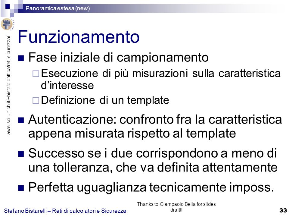 www.sci.unich.it/~bista/didattica/reti-sicurezza/ Panoramica estesa (new) 33 Stefano Bistarelli – Reti di calcolatori e Sicurezza Thanks to Giampaolo Bella for slides draft!.