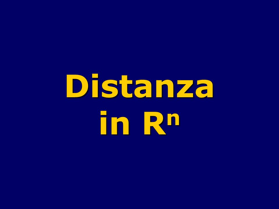 Distanza in R n