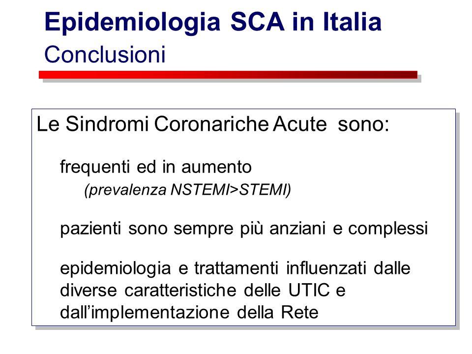 Le Sindromi Coronariche Acute sono: frequenti ed in aumento (prevalenza NSTEMI>STEMI) pazienti sono sempre più anziani e complessi epidemiologia e tra