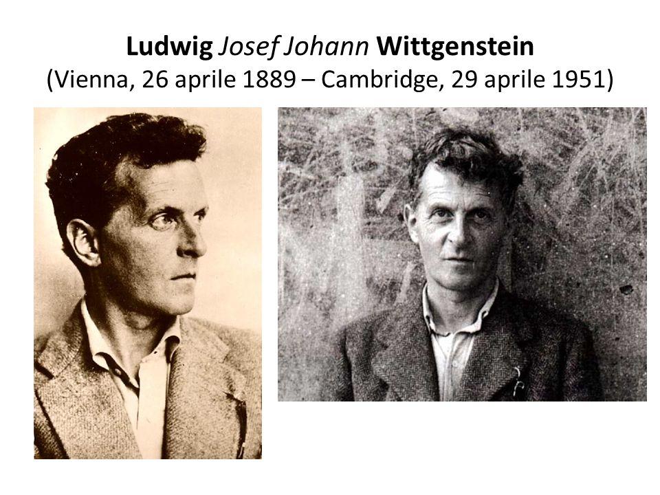 Ludwig Josef Johann Wittgenstein (Vienna, 26 aprile 1889 – Cambridge, 29 aprile 1951)