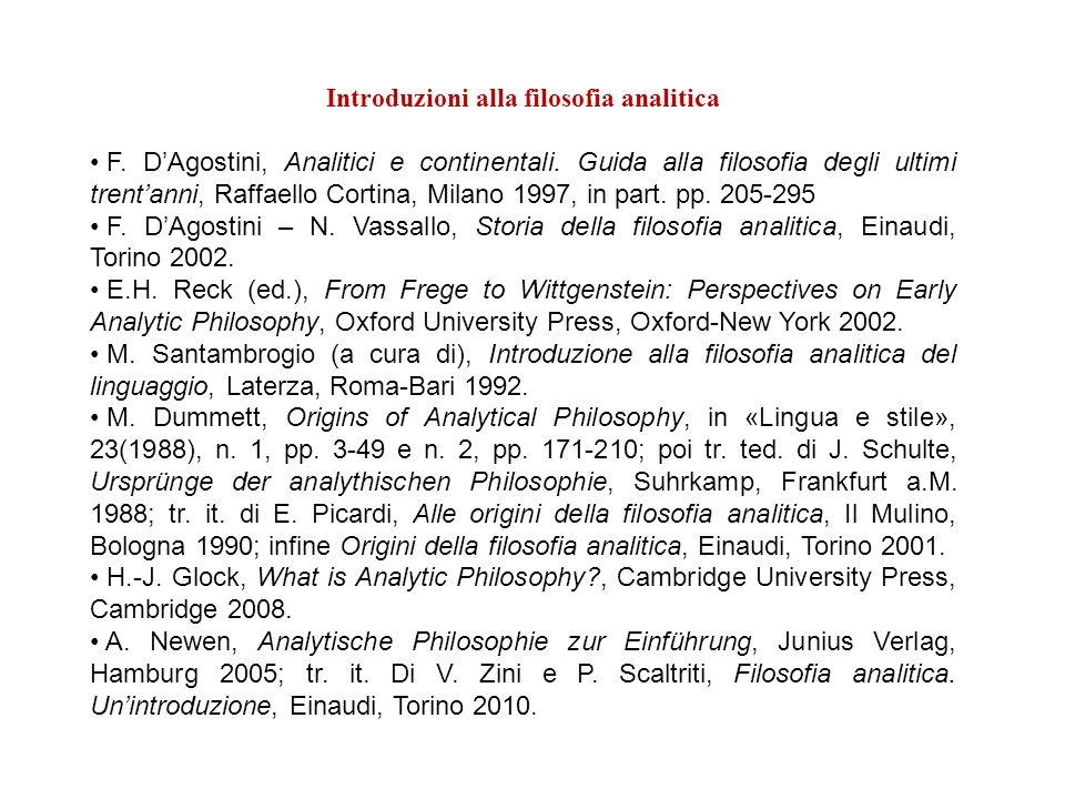 Introduzioni alla filosofia analitica F. DAgostini, Analitici e continentali. Guida alla filosofia degli ultimi trentanni, Raffaello Cortina, Milano 1