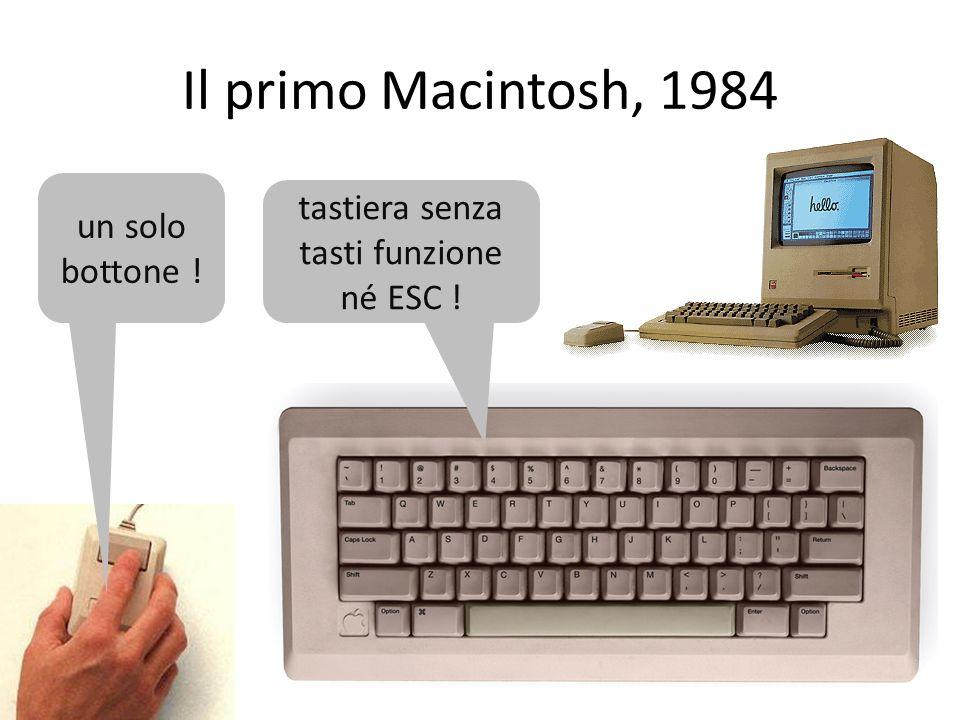 Il primo Macintosh, 1984 un solo bottone ! tastiera senza tasti funzione né ESC !