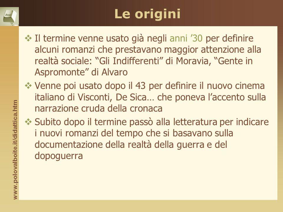 www.polovalboite.it/didattica.htm Origini del cinema Neorealista Influenza del cinema francese di Renoir.