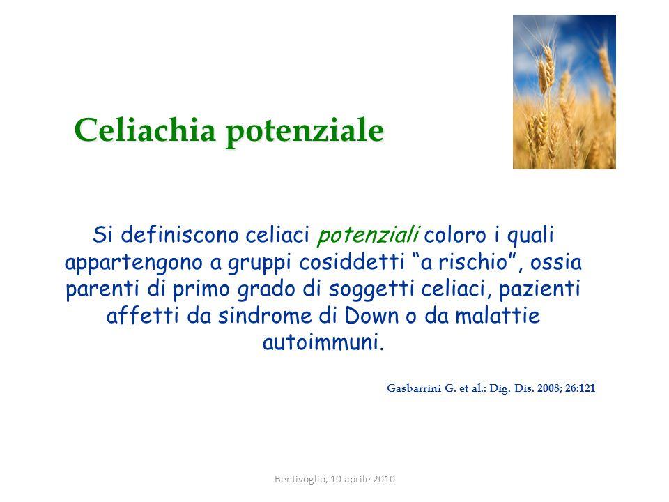 Celiachia potenziale Si definiscono celiaci potenziali coloro i quali appartengono a gruppi cosiddetti a rischio, ossia parenti di primo grado di sogg