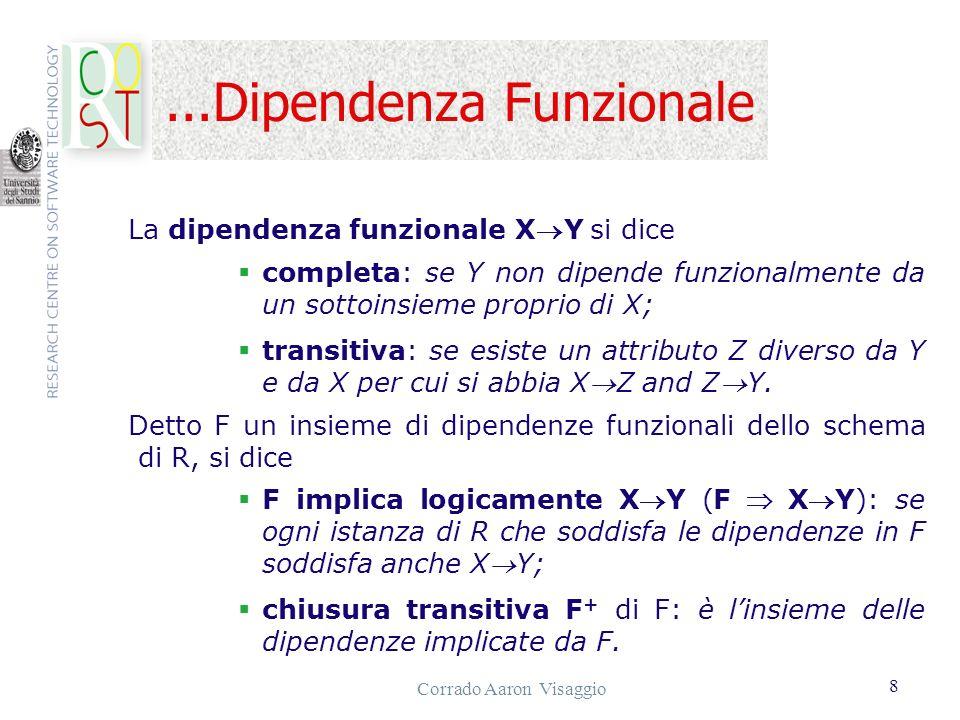 Corrado Aaron Visaggio 9 Seconda e Terza Forma Normale relazione in 2ª f.n.: se è in 1ª f.n.