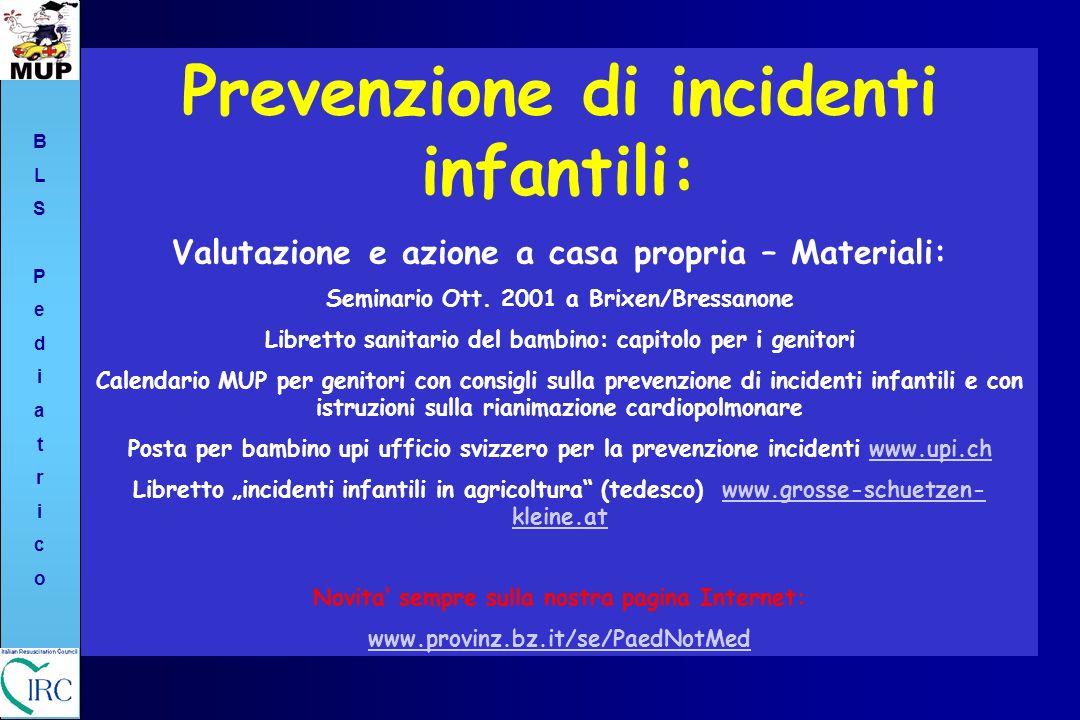 Prevenzione di incidenti infantili: Valutazione e azione a casa propria – Materiali: Seminario Ott. 2001 a Brixen/Bressanone Libretto sanitario del ba
